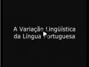 Variação Linguística da Língua Portuguesa