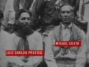 O Velho: a vida de Luís Carlos Prestes - parte I