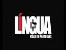 Língua - Vidas em Português - Língua Portuguesa