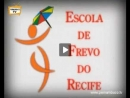 Frevo - Escola de Frevo do Recife
