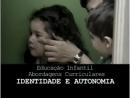 Identidade e Autonomia na Educação Infantil - Parte 1