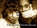 Relações Étnicas no Brasil - Parte 1