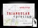 Triangulação de Áreas - Triangular é Preciso