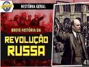 Breve história da Revolução Russa
