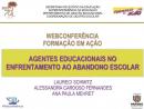Formação em Ação - Agentes Educacionais no Abandono Escolar