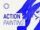 Pintura de Ação: O começo da Arte Contemporânea