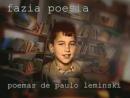 Fazia Poesia - Poemas de Paulo Leminski