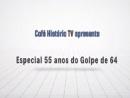 Havia realmente a chance de um golpe comunista no Brasil em 1964?