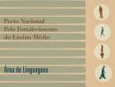 Pacto Nacional pelo Fortalecimento do Ensino Médio - Áreas de Linguagem