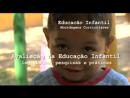 Avaliação na Educação Infantil: Legislação, Pesquisas e Práticas