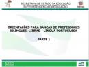 Orientações para bancas de professores bilíngues: Libras-Língua portuguesa I