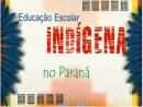 Educação escolar indígena no Paraná