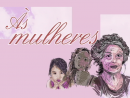 Às mulheres – Luciana Graciele