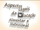 Aspectos Legais da Educação Alimentar e Nutricional