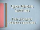 Espaço Educadores Sustentáveis - Parte 1