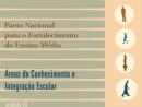 Pacto Nacional para o Fortalecimento do Ensino Médio - Integração Curricular - Parte 1