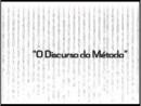 Programa Eureka - Descartes e Sartre - Parte 1