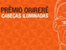 Chamada – Prêmio Orirerê Cabeças Iluminadas - 2015