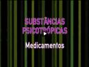 Substâncias Psicotrópicas no Sistema Nervoso