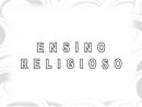 Conteúdos Complementares - Ensino Religioso