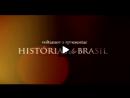 Histórias do Brasil - Antes do Brasil - Parte 2