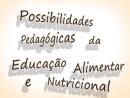 Possibilidades Pedagógicas da Educação Alimentar e Nutricional