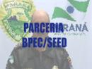Orientações de Segurança na Escola Parceria BPEC/Seed  - Parte 6