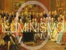 Iluminismo: do Antigo regime aos nossos dias