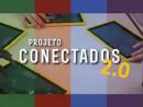 CONECTADOS 2.0 - assessores pedagógicos em tecnologias dos 32 NRE