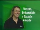 Florestas, Biodiversidade e Educação Ambiental