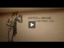 Histórias do Brasil - Antes do Brasil - Parte 1
