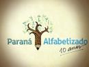 Paraná Alfabetizado - 10 anos
