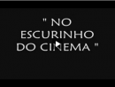 Fotonovela - No Escurinho do Cinema