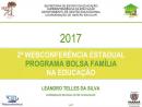 2ª Webconferência do Programa Bolsa Família 2017.