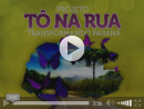 Projeto Tô na Rua Transformando Paraná - III Workshop