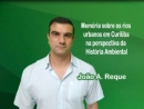 Memória Sobre Rios Urbanos em Curitiba na Perspectiva da História Ambiental