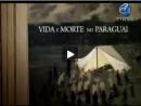 Histórias do Brasil - Vida e Morte no Paraguai - Parte 1