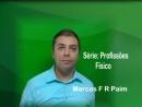 Série: Profissões - Físico