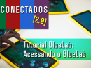 Blue Lab - Acessando o Blue Lab