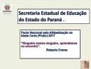 Pacto Nacional pela Alfabetização na Idade Certa - PNAIC