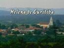 Helena de Curitiba - Parte 1