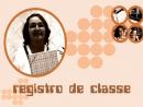 Registro de Classe - Língua Portuguesa com a professora Sueli