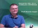 Produções PDE: TICs e Formação Continuada
