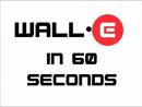 Wall-E em um Minuto